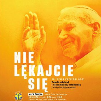 XXI Dzień Papieski. Nie lękajcie się!